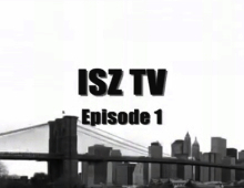 Video: Isz – Isz TV Episode 1